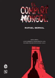 portada_el-complot-mongol_rafael-bernal_201707102356