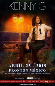 KENNY G POSTER FRONTON ABRIL 2019