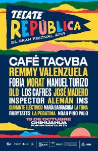 cartel con el nombre de las bandas del festival tecate republica